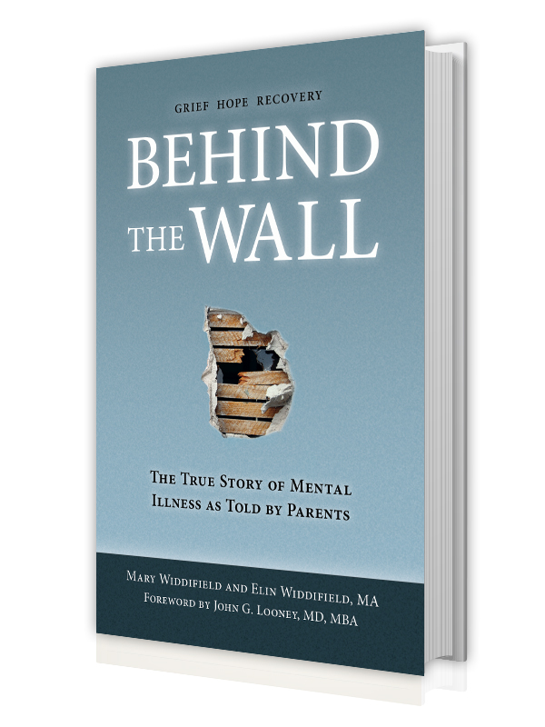 Behind the Wall: The True Story of Mental Illness as Told by Parents ***  Available anywhere books are sold. ***